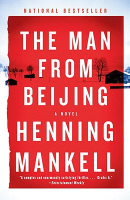 The Man from Beijing - Mankell, Henning, and Thompson, Laurie (Translated by)