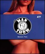 The Man Show: Season 2 [4 Discs]