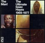 The Man!: The Ultimate Isaac Hayes 1969-1977