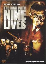 The Man with Nine Lives - Nick Grinde