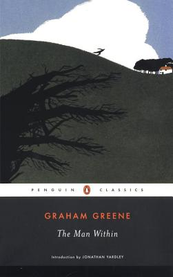The Man Within - Greene, Graham, and Yardley, Jonathan (Introduction by)