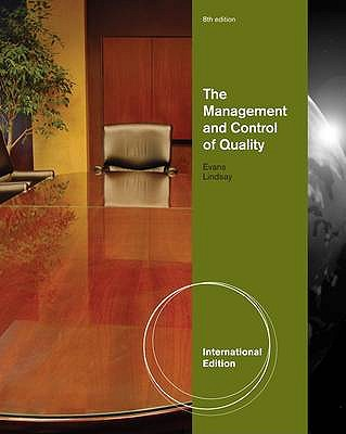 The Management and Control of Quality - Evans, James, and Lindsay, William M.