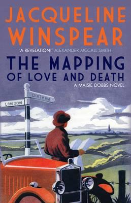 The Mapping of Love and Death - Winspear, Jacqueline