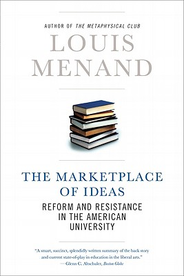 The Marketplace of Ideas - Menand, Louis, III