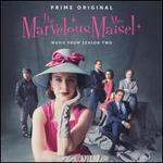 The Marvelous Mrs. Maisel, Season 2 [Original TV Soundtrack]