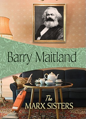 The Marx Sisters - Maitland, Barry, and Maitlland, Barry