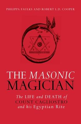 The Masonic Magician - Faulks, Phillipa, and Cooper, Robert