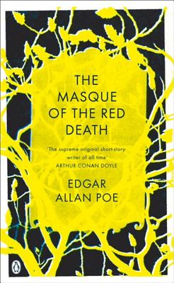 The Masque of the Red Death: and Other Stories - Poe, Edgar Allan, and Bierce, Ambrose