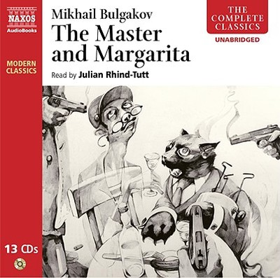 The Master and Margarita - Bulgakov, Mikhail, and Rhind-Tutt, Julian (Read by)