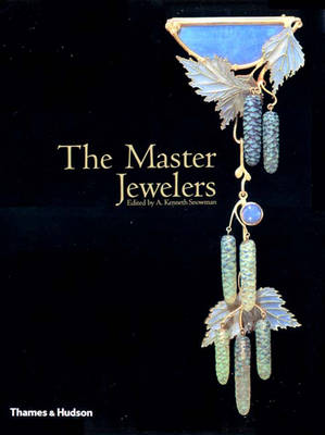 The Master Jewelers - Snowman, A Kenneth (Editor)