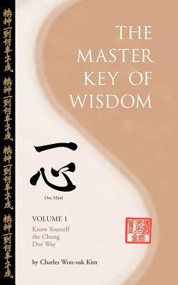 The Master Key of Wisdom - Kim, Charles Won-Suk
