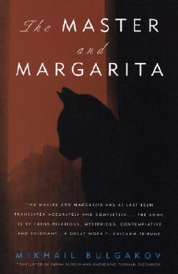 The Master & Margarita - Bulgakov, Mikhail, and Burgin, Diana (Translated by), and O'Connor, Katherine (Translated by)