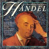 The Masterpiece Collection: Handel - Camerata Romana; Eberhard Kraus (organ); I Musici di San Marco; Salzburg Consort;...