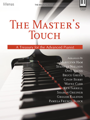 The Master's Touch: A Treasury for the Advanced Pianist - Various (Composer)