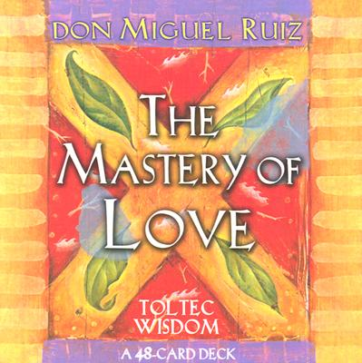 The Mastery of Love Cards - Ruiz, Don Miguel
