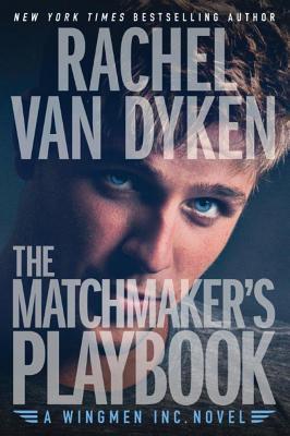 The Matchmaker's Playbook - Van Dyken, Rachel