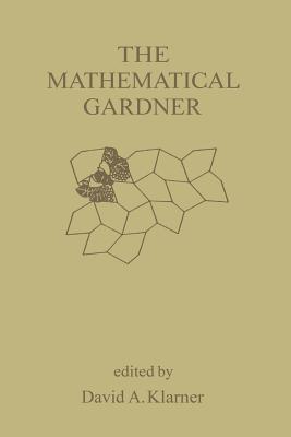 The Mathematical Gardner - Klarner, David (Editor)