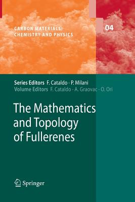 The Mathematics and Topology of Fullerenes - Cataldo, Franco (Editor)