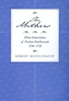 The Mathers - Middlekauff, Robert