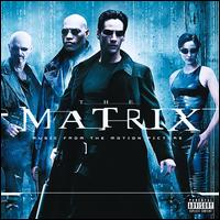 The Matrix [Music from and Inspired by the Motion Picture] - Original Soundtrack