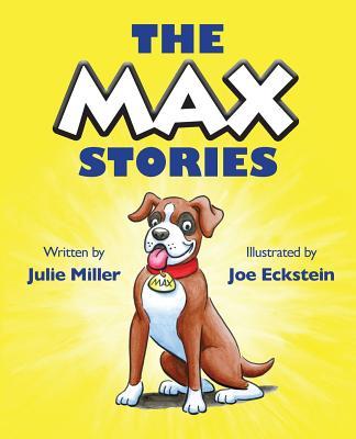 The Max Stories - Miller, Julie