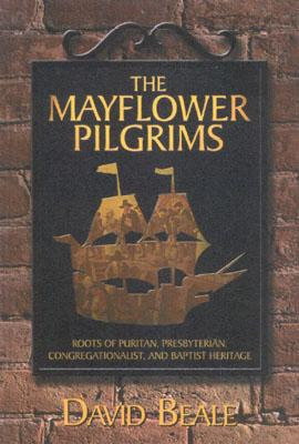 The Mayflower Pilgrims - Beale, David