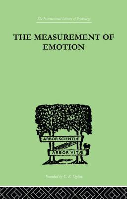 The Measurement of Emotion - Smith, W. Whately