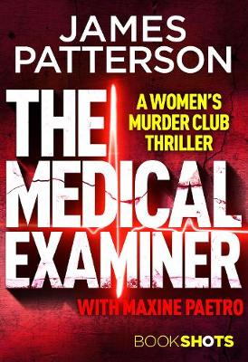 The Medical Examiner: BookShots - Patterson, James