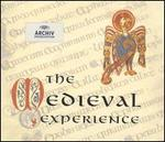 The Medieval Experience