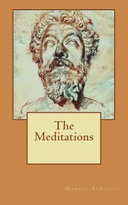The Meditations - Aurelius, Marcus