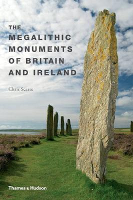 The Megalithic Monuments of Britain & Ireland - Scarre, Chris