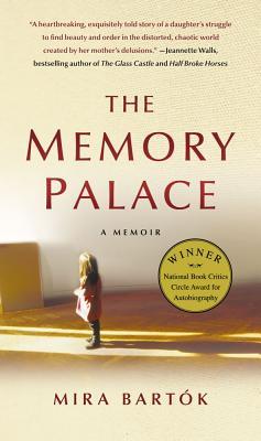The Memory Palace: A Memoir - Bartok, Mira