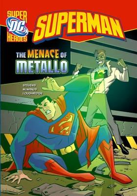 The Menace of Metallo - Stevens, Eric