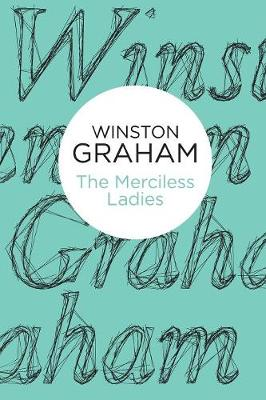 The Merciless Ladies - Graham, Winston