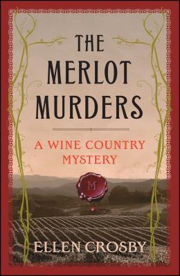 The Merlot Murders - Crosby, Ellen