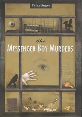The Messenger Boy Murders - Magden, Perihan, and Hamer, Richard (Translated by)