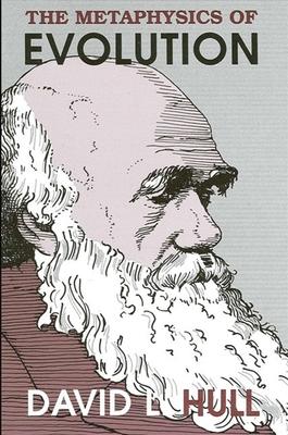 The Metaphysics of Evolution - Hull, David L (Editor)
