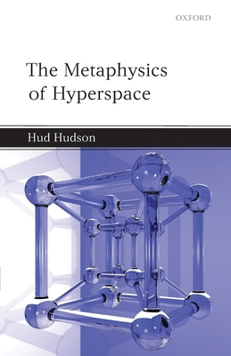 The Metaphysics of Hyperspace - Hudson, Hud