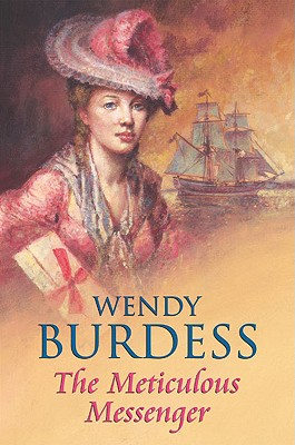 The Meticulous Messenger - Burdess, Wendy