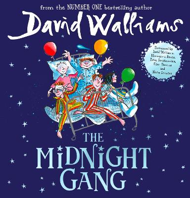 The Midnight Gang - Walliams, David, and Serafinowicz, Peter (Read by), and Banks, Morwenna (Read by)