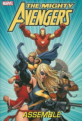 The Mighty Avengers Assemble - Bendis, Brian Michael (Text by)