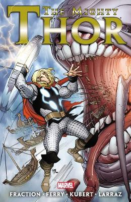 The Mighty Thor, Volume 2 - Fraction, Matt (Text by)