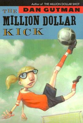 The Million Dollar Kick - Gutman, Dan