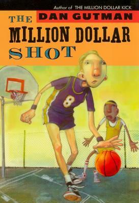 The Million Dollar Shot - Gutman, Dan