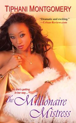 The Millionaire Mistress - Montgomery, Tiphani