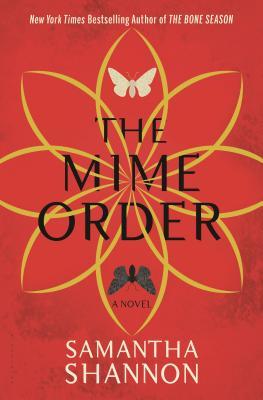 The Mime Order: The Bone Season - Shannon, Samantha