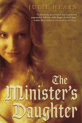 The Minister's Daughter - Hearn, Julie