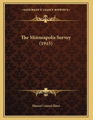 The Minneapolis Survey (1915) - Elmer, Manuel Conrad