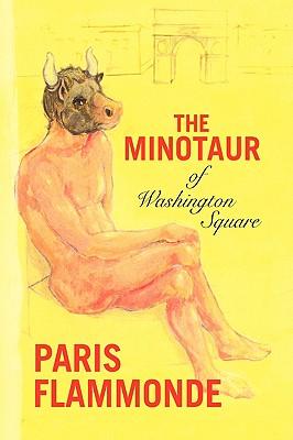 The Minotaur of Washington Square - Flammonde, Paris