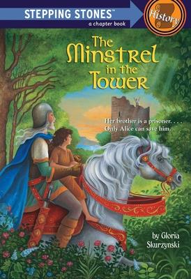 The Minstrel in the Tower - Skurzynski, Gloria